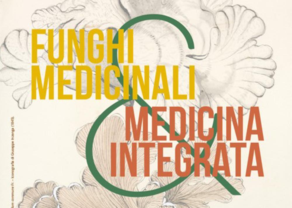 Primo Congresso Nazionale della Società Italiana Funghi Medicinali